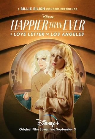 Happier Than Ever: A Love Letter to Los Angeles (2021) บรรยายไทย